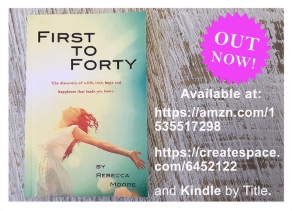 First to Forty – by Rebecca Moore